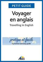 Voyager en anglais, Travelling in English