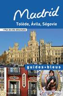 Guide Bleu Madrid, Tolède, Ávila, Ségovie