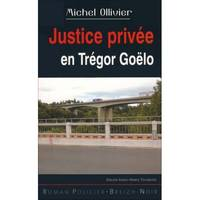 Justice privée en Trégor-Goëlo / major Anne-Marie Touraine