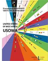 The United States Of West Africa - USOWA, Essay