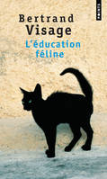 L'Education féline, roman