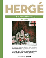 HERGE, LE FEUILLETON INTEGRAL - T08 - 1938 - 1940