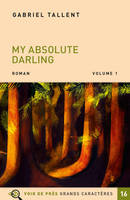 My absolute darling Vol.1