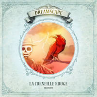 La Corneille Rouge - Extension Dreamscape