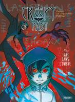 Creepy past tome 1