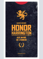 Honor Harrington (poche), Honor Harrington, Aux mains de l'ennemi