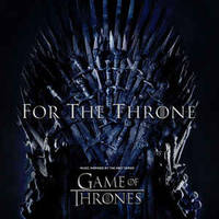 For The Throne (music Inspired By The Hbo Series Game Of Thrones saison 8) ~ Cd