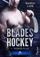Power Play, Blades Hockey, T1