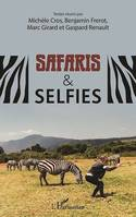 Safaris & selfies