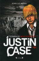 1, Justin Case - Terminus New York City - Jean-Luc BIZIEN