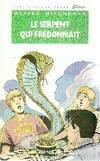 Le serpent qui fredonnait