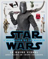 Star Wars : L'ascension de Skywalker, Le guide visuel avec plans en coupe exclusives