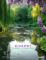 Giverny, the garden of Claude Monet