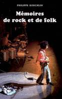MEMOIRES DE ROCK ET DE FOLK