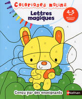 Coloriages Malins - Lettres Magiques Moyenne Section 4/5 ans