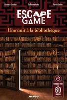 ESCAPE GAME : UNE NUIT A LA BIBLIOTHEQUE