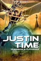 4, 4.JUSTIN TIME/TRAHISON A FLORENCE