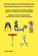 German Corkscrews Protected by Law, Patents & Registered Designs (update), Designs Patents & Trademarks