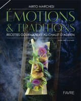 Emotions & Traditions