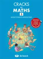 CRACKS EN MATHS 5 - BANQUE D'EXERCICES REPRODUCTIBLES + CORRIGE EN LIGNE