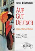 Auf gut Deutsch, langue, culture, civilisation