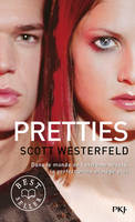 Uglies - Tome 2 : Pretties