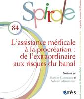 SPIRALE 84 - L'ASSISTANCE MEDICALE A LA PROCREATION