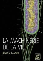 LA MACHINERIE DE LA VIE