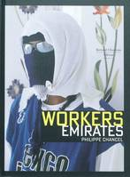 Emirates Workers - Philippe Chancel