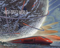 High-speed world