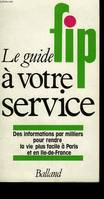 Le Guide FIP: [France inter Paris]: à votre service