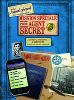 Mission spéciale pour agent secret, le journal retrouvé, Central intelligence unit...