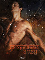 Le syndrome d'Abel, Le syndrome d'Abel, Exil, 1