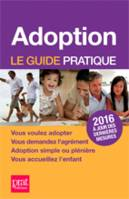 Adoption, le guide pratique 2016