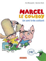 Marcel le cow-boy, 5, Un ami très collant