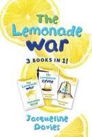 The Lemonade War Three Books in One, The Lemonade War, The Lemonade Crime, The Bell Bandit