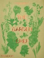 THE GARDEN CHEF - RECIPES AND STORIES FROM PLANT TO PLATE