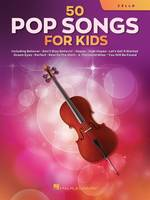 50 Pop Songs for Kids Violoncelle