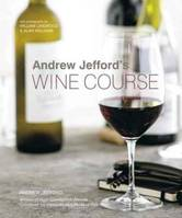 Andrew Jefford's Wine Course - Andrew Jefford