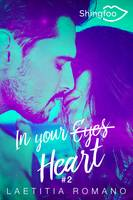 In Your Heart, In Your Eyes Tome 2