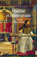 Érudition et culture savante, De l'antiquité à l'époque moderne