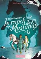 6, Le ranch des Mustangs - Cheval invisible