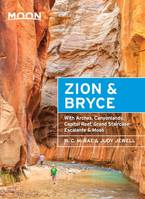 Moon Zion & Bryce, With Arches, Canyonlands, Capitol Reef, Grand Staircase-Escalante & Mo