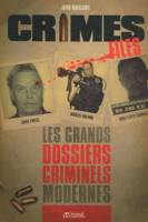 Crime Files , Les grands dossiers criminels modernes