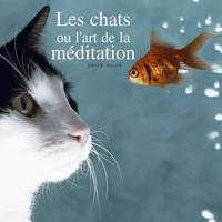 Les chats ou l'art de la méditation, Collection Animaux