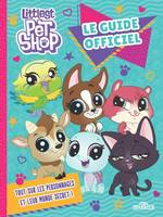 Littlest Pet Shop - Le Guide officiel