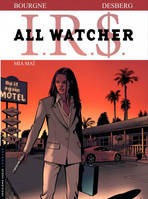 IRS, 5, All Watcher - Tome 5 - Mia Maï