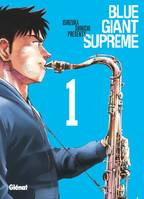 1, Blue Giant Supreme - Tome 01