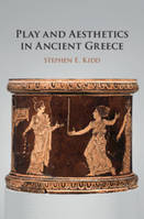 Play and aesthetics in ancient Greece