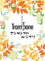 Ghibli Songs - Trombone Ensemble